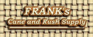 Frank's Cane and Rush Supply
